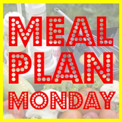 Meal Planning Monday – Week 16