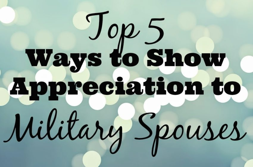 Top 5 ways to show appreciation to military spouses