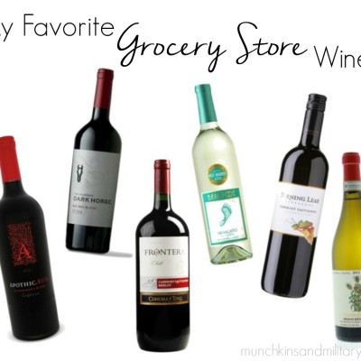 My Favorite Grocery Store Wines
