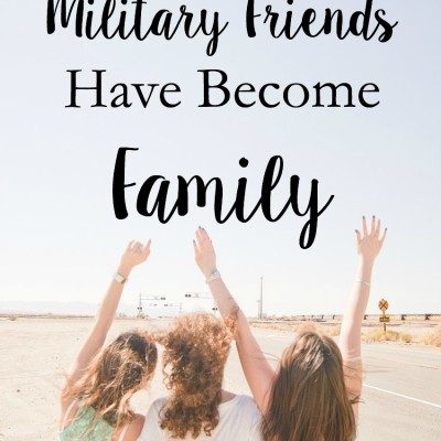 5 Signs Your Military Friends Have Become Family