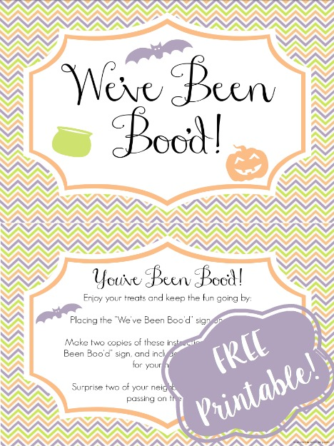 "Get your FREE ""you've been boo'd"" printable and surprise your neighbors with some treats!"