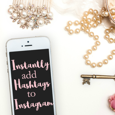 Instantly Add Hashtags to Your Instagram Posts