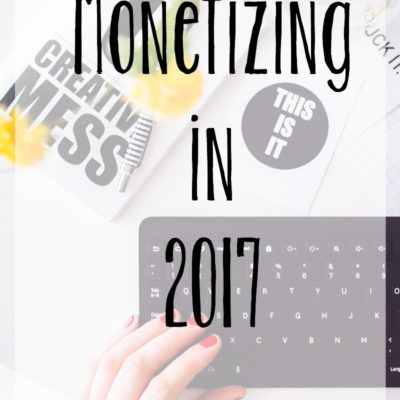 Monetizing My Blog in 2017