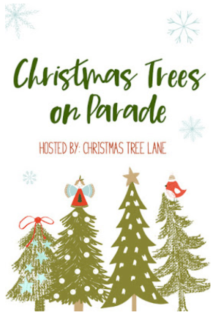 Christmas Trees on Parade blogger linkup image