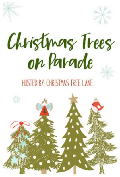Christmas Trees on Parade blogger linkup image